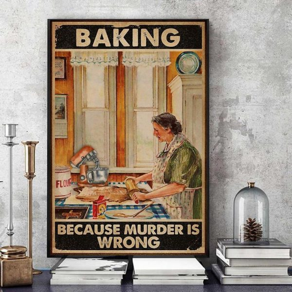 Old lady baking because murder is wrong canvas art