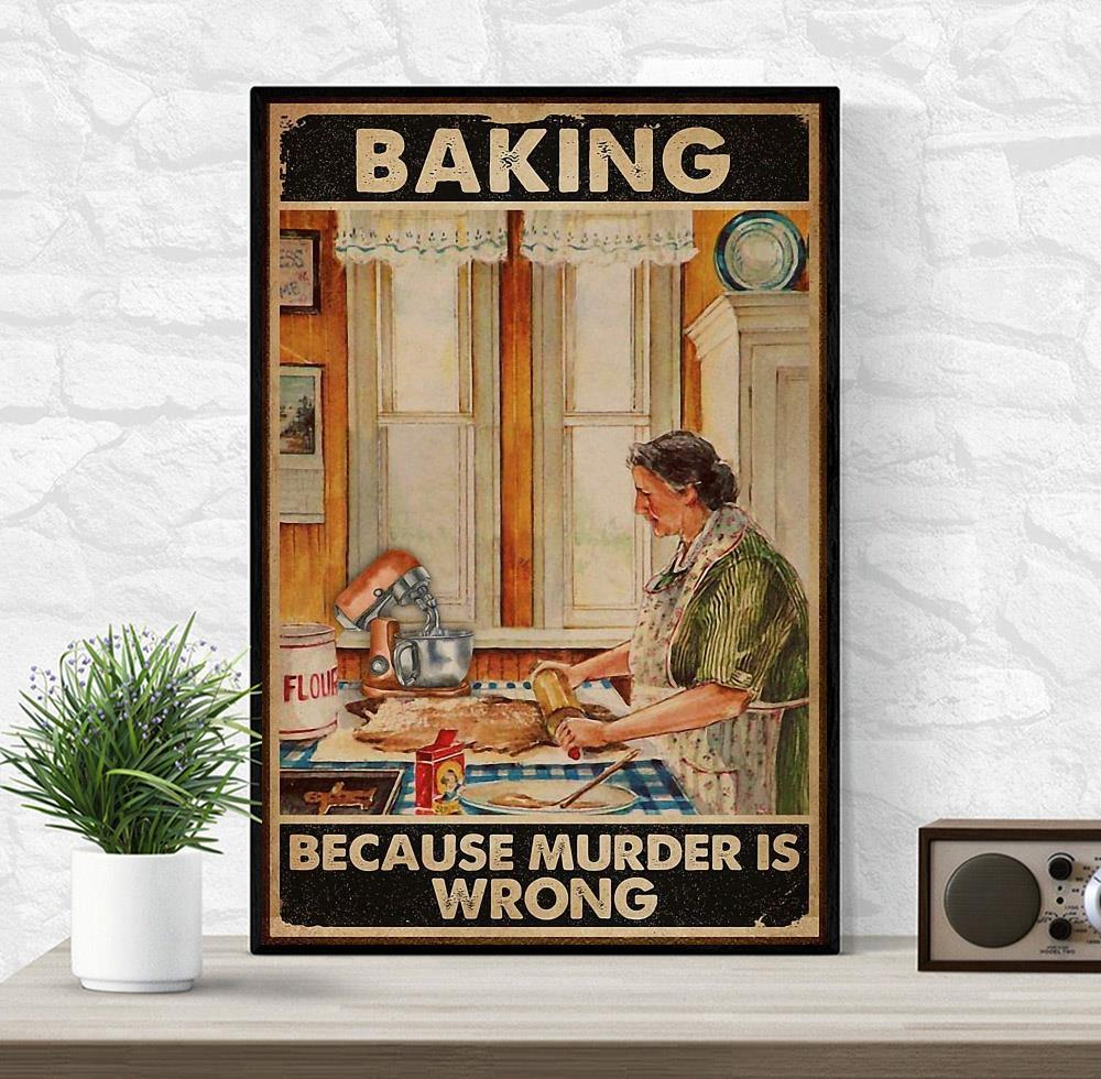 Old lady baking because murder is wrong canvas wrapped