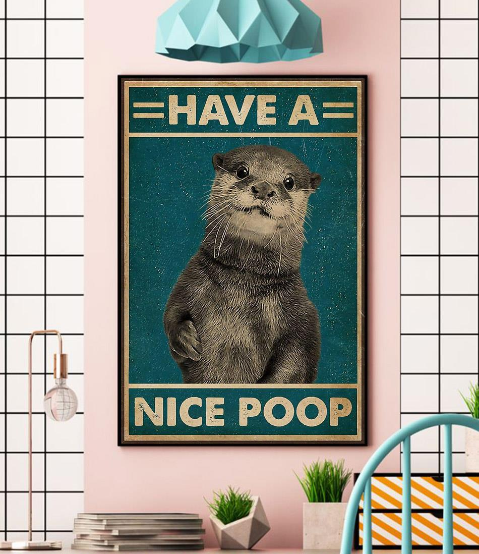 Otter have a nice poop poster canvas wall