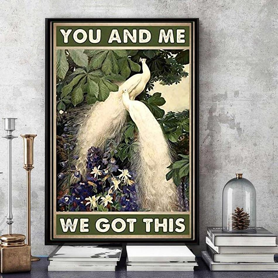 Peacocks you and me we got this poster art