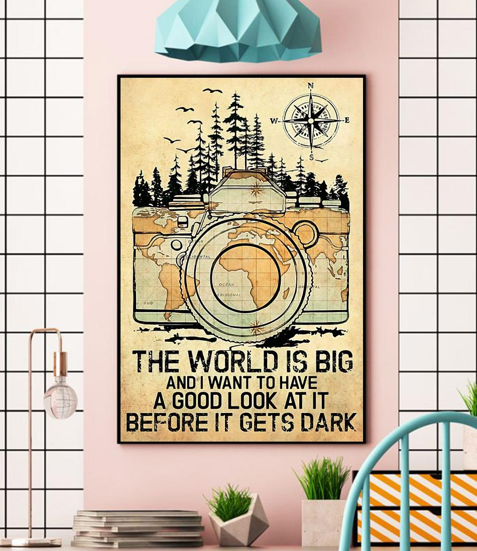 Photographer the world is big and i want to have a good look at it canvas wall