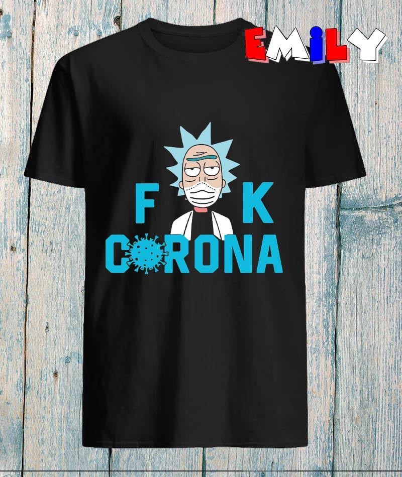 Rick Sanchez fuck corona quarantine 2020