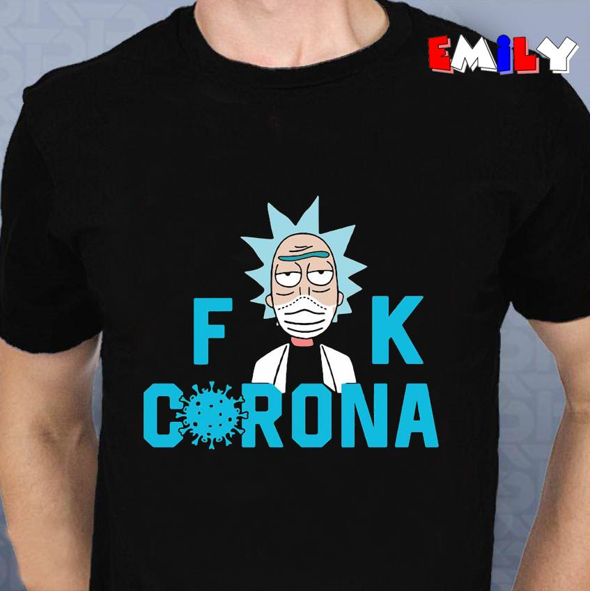 Rick Sanchez fuck corona quarantine 2020 unisex t-shirt