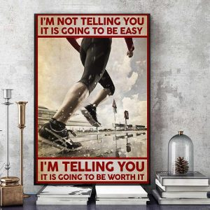 Running I'm not telling you it's going to be easy canvas art