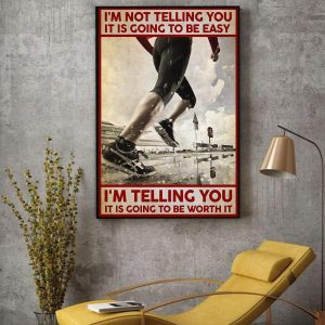 Running I'm not telling you it's going to be easy canvas decor