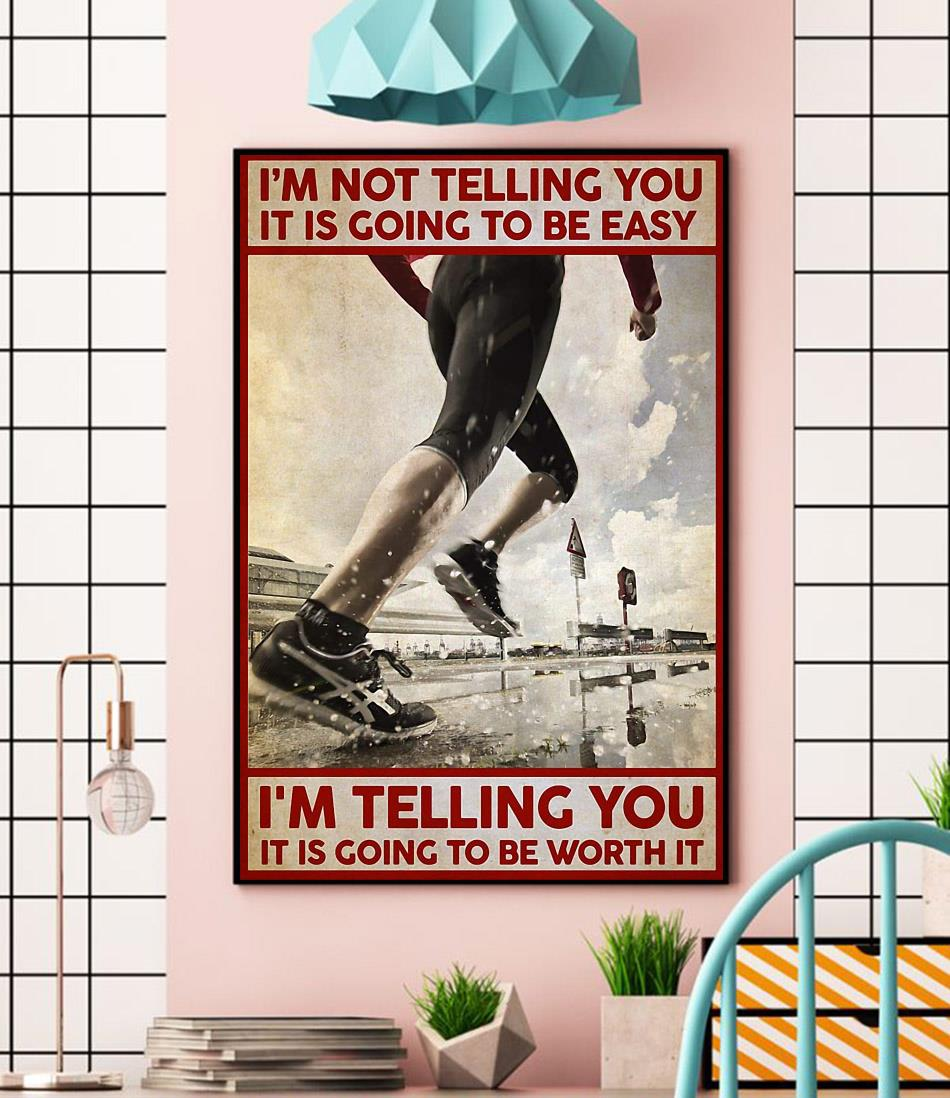 Running I'm not telling you it's going to be easy canvas wall