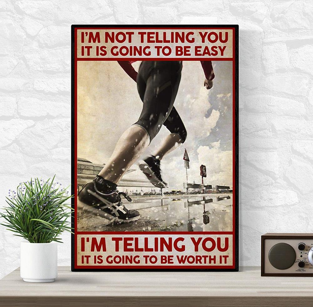 Running I'm not telling you it's going to be easy canvas wrapped