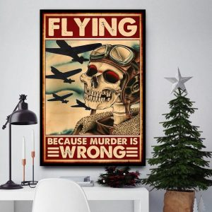 Skeleton pilot flying because murder is wrong canvas