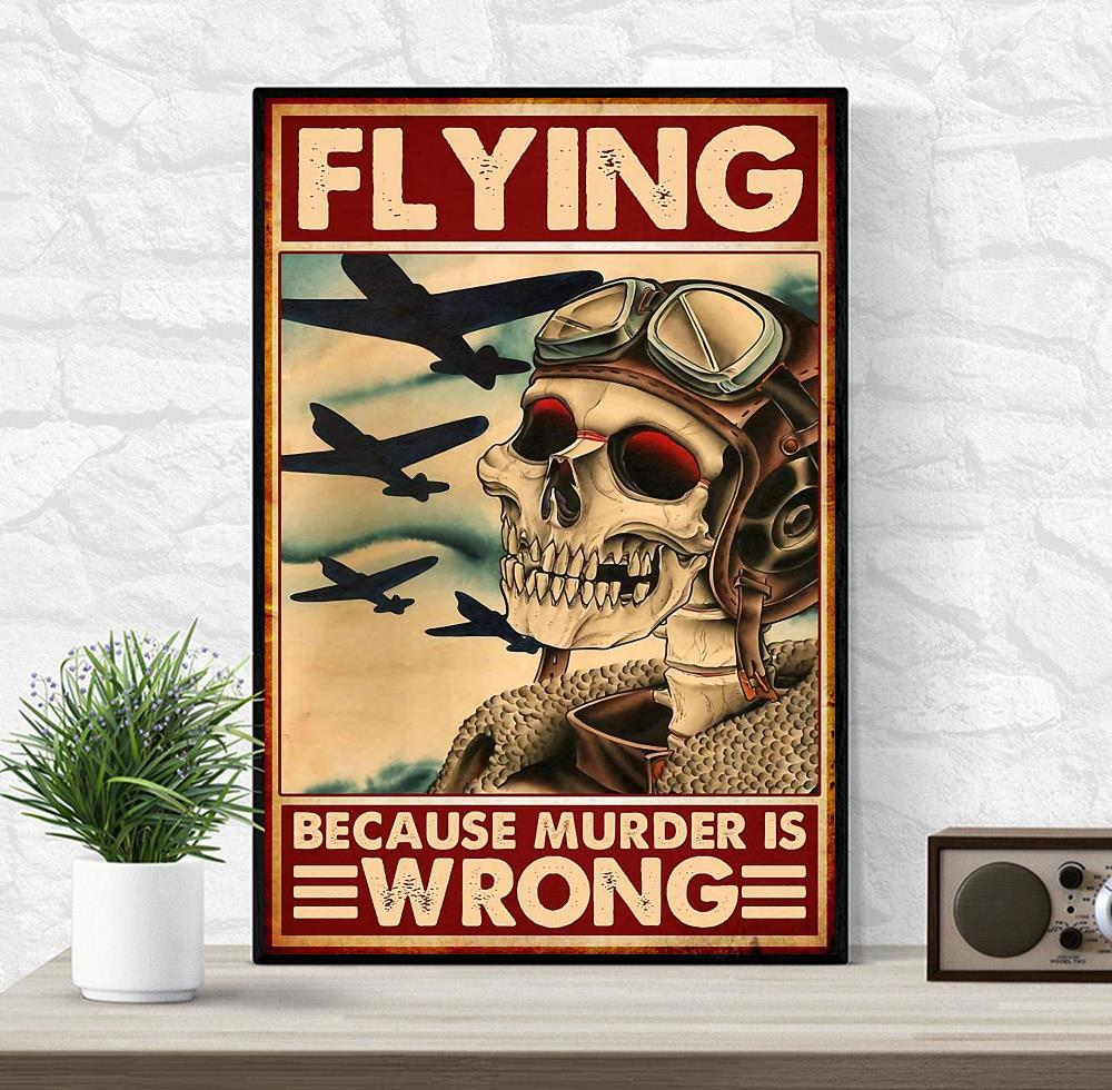 Skeleton pilot flying because murder is wrong canvas wrapped