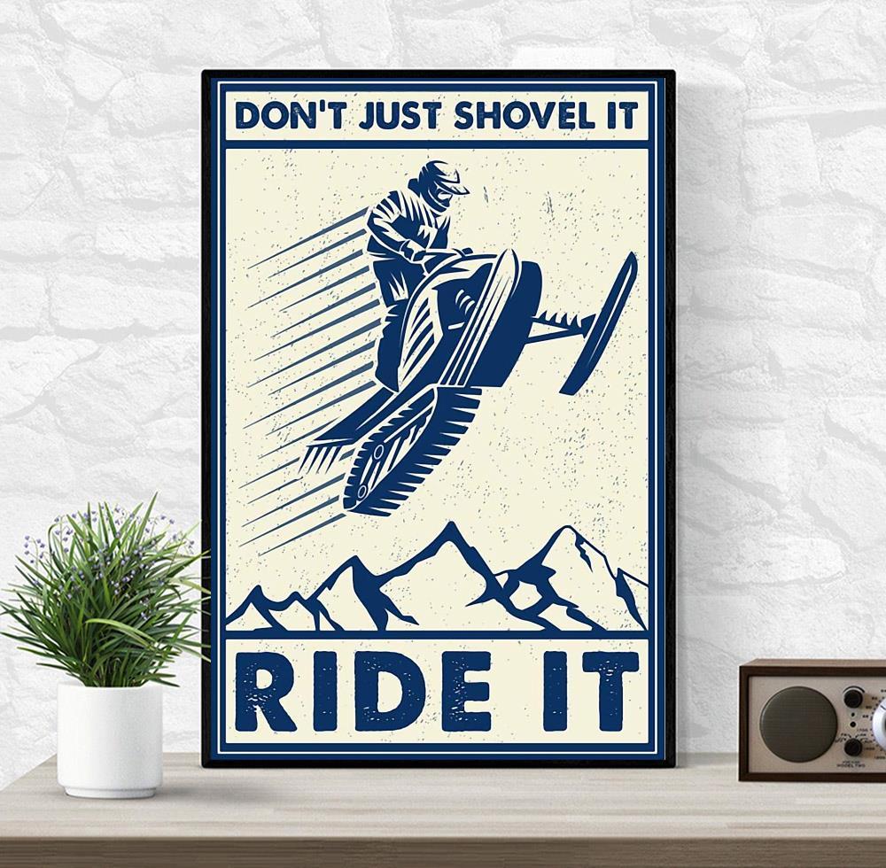 Snowcross don't just shovel it ride it canvas wrapped