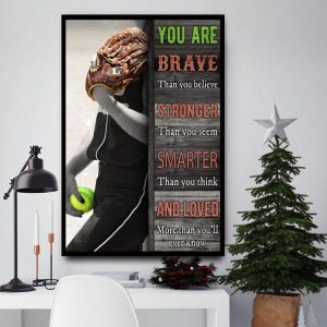 Softball you are brave than you believe canvas