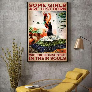 Some girl are just born with the Spanish spirit in their souls canvas decor
