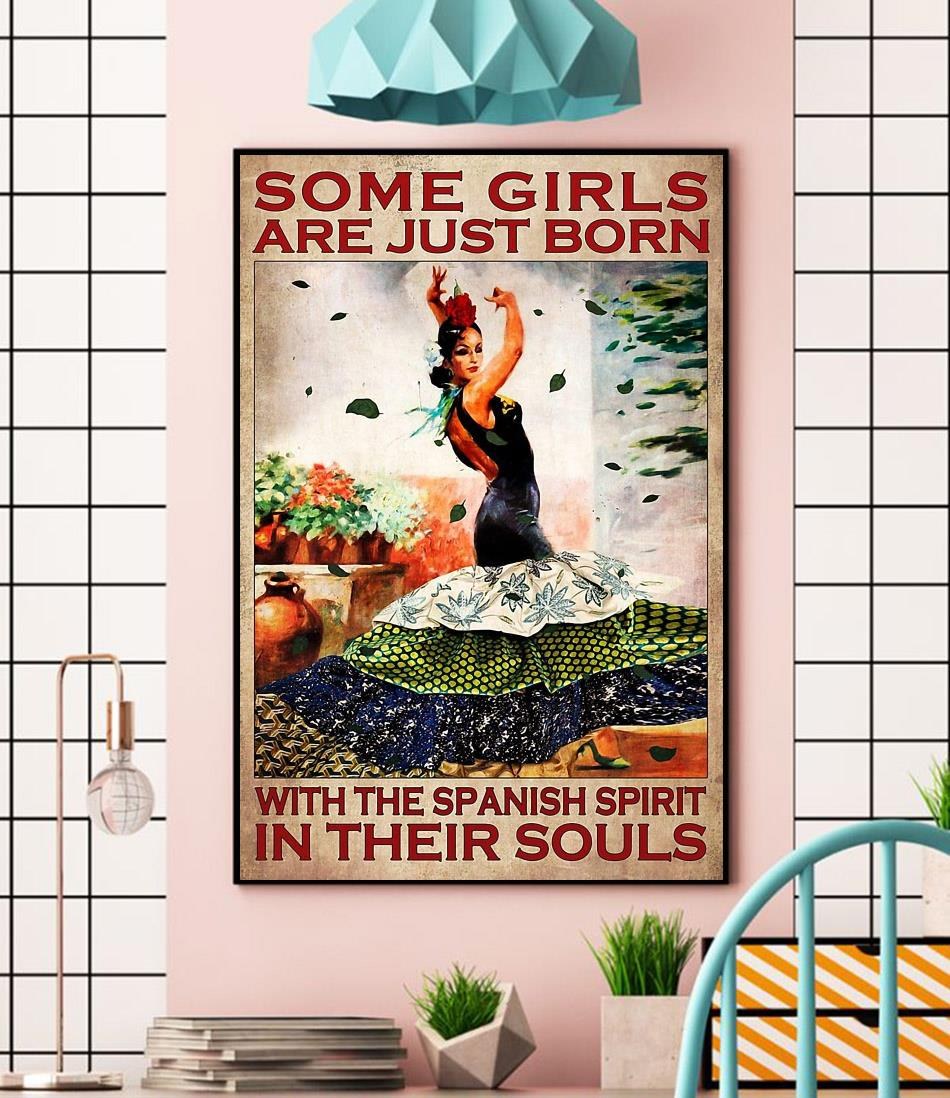 Some girl are just born with the Spanish spirit in their souls canvas wall