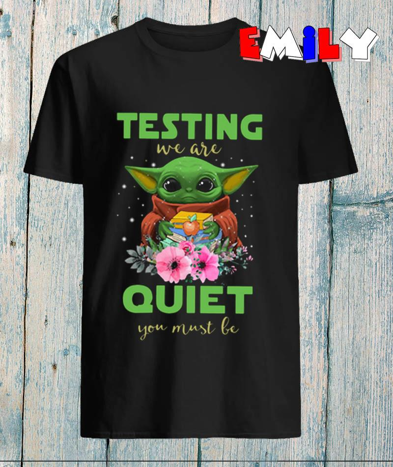 Teacher baby Yoda testing we are quiet you must be