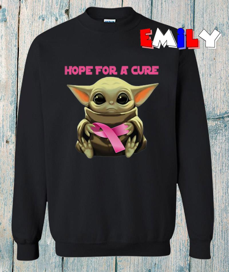 The Mandalorian Baby Yoda hope fore a cure sweatshirt