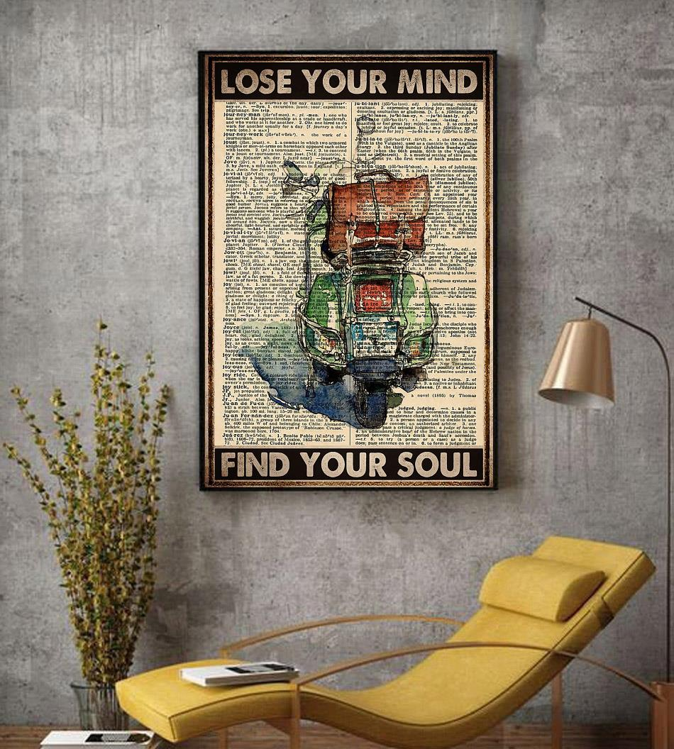 Travelling Scooter lose your mind find your soul poster decor