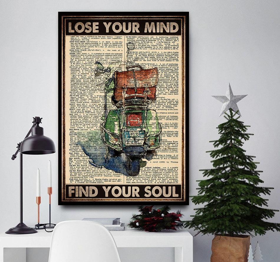 Travelling Scooter lose your mind find your soul poster
