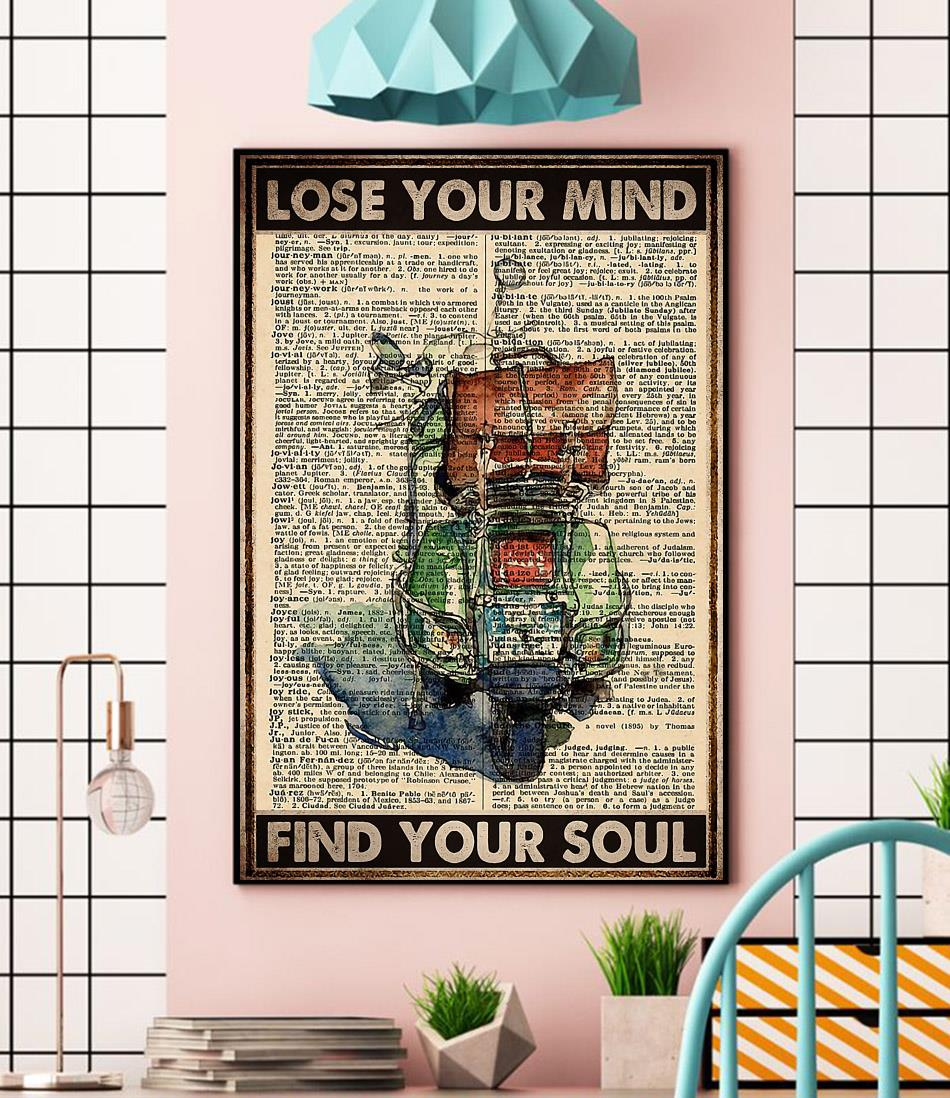 Travelling Scooter lose your mind find your soul poster wall