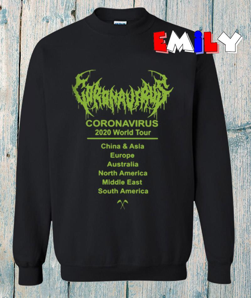Updating Coronavirus 2020 world tour 2020 sweatshirt