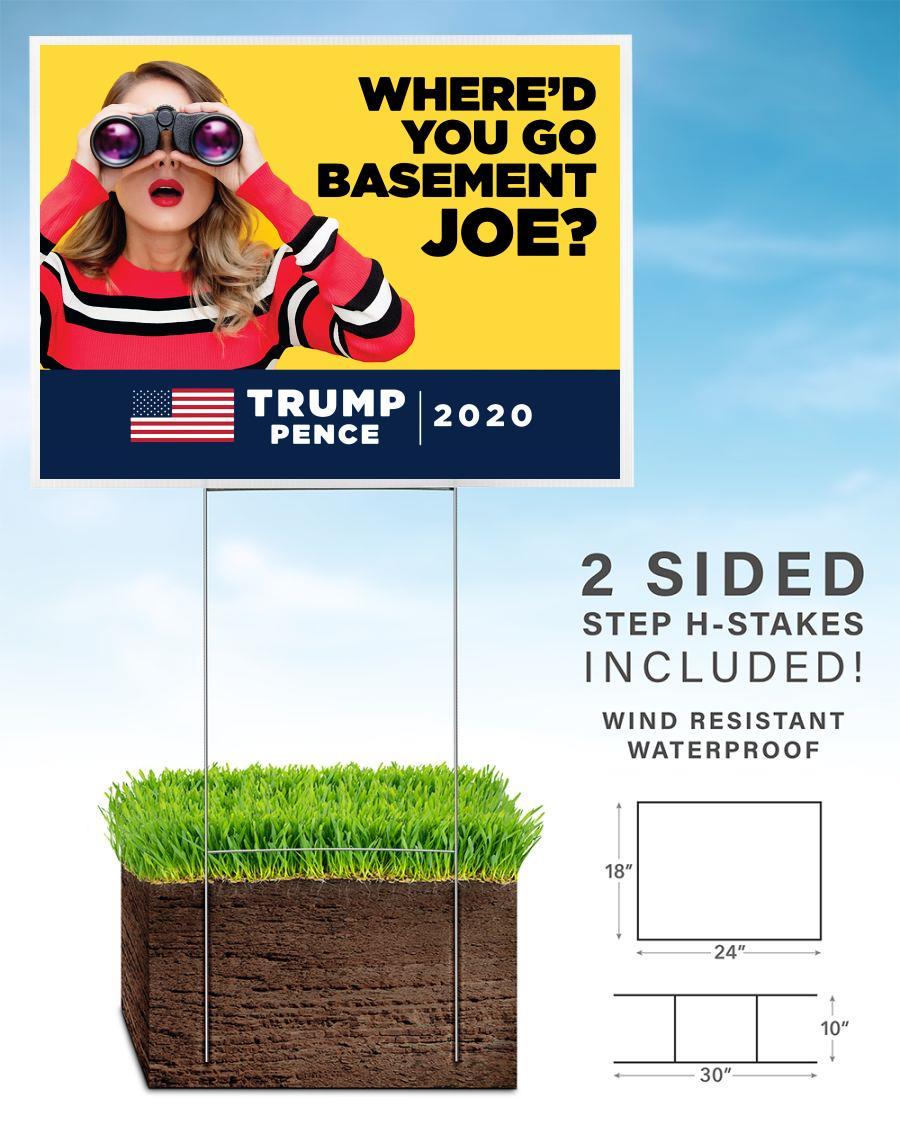 Where'd you go Basement Joe yard sign