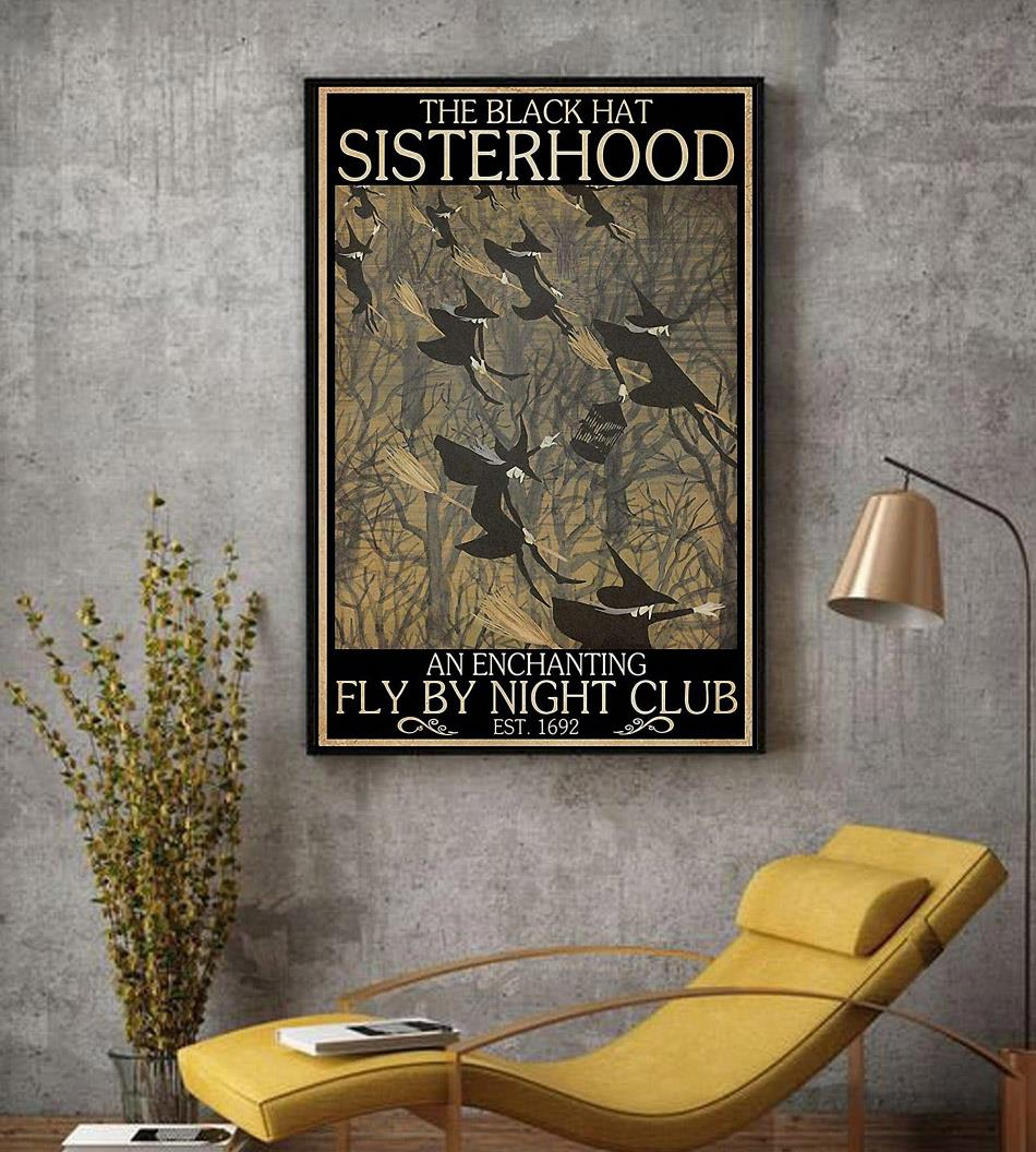 Witches the black hat sisterhood fly by night club poster decor