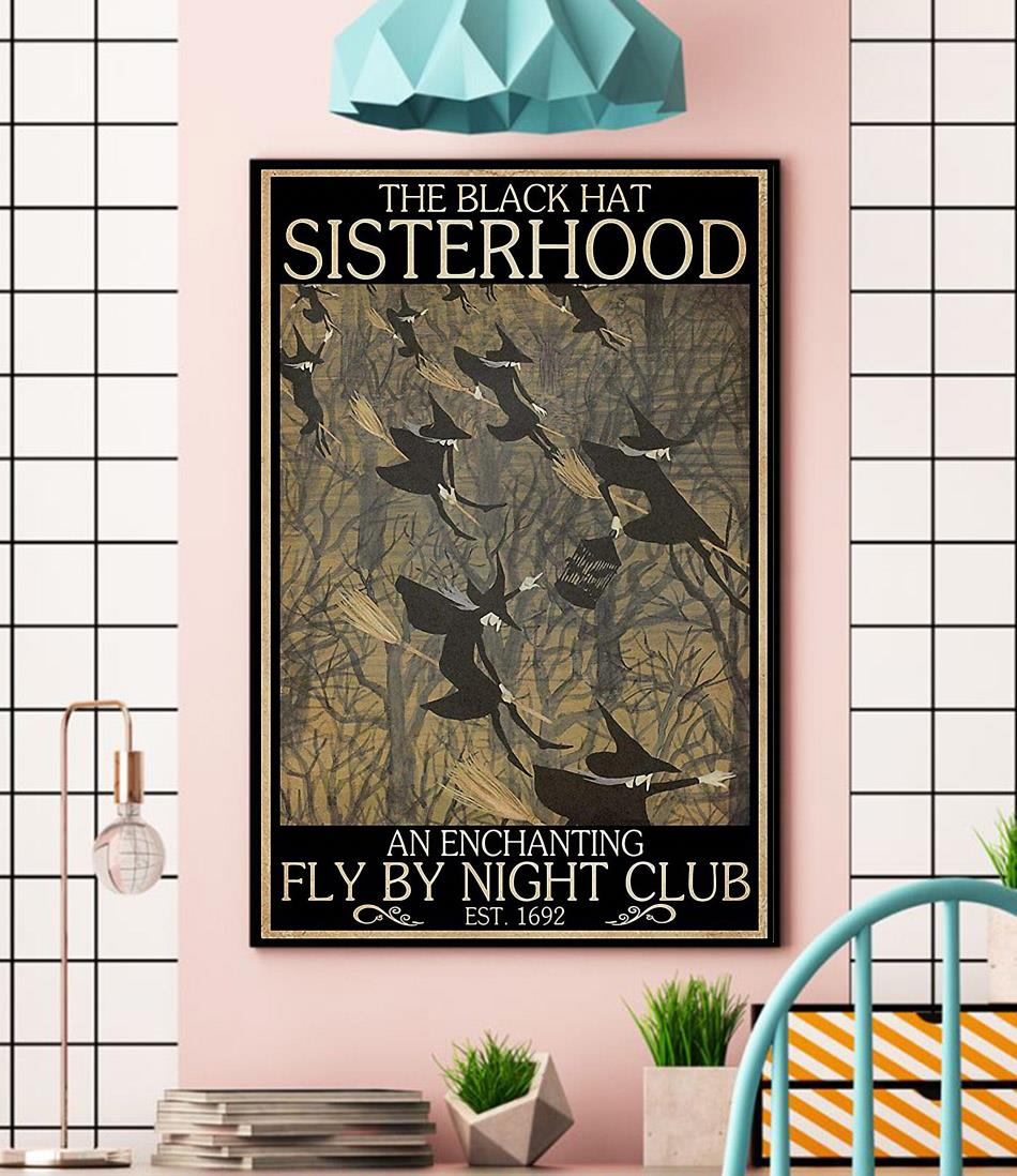 Witches the black hat sisterhood fly by night club poster wall
