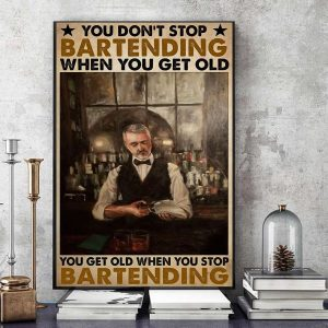 You don't stop bartending when you get old poster canvas art