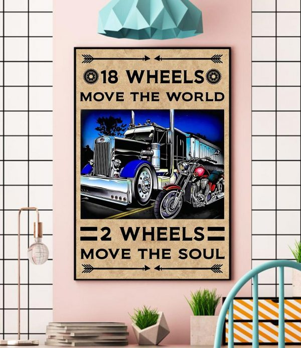 18 wheels move the world 2 wheels move the soul canvas wall