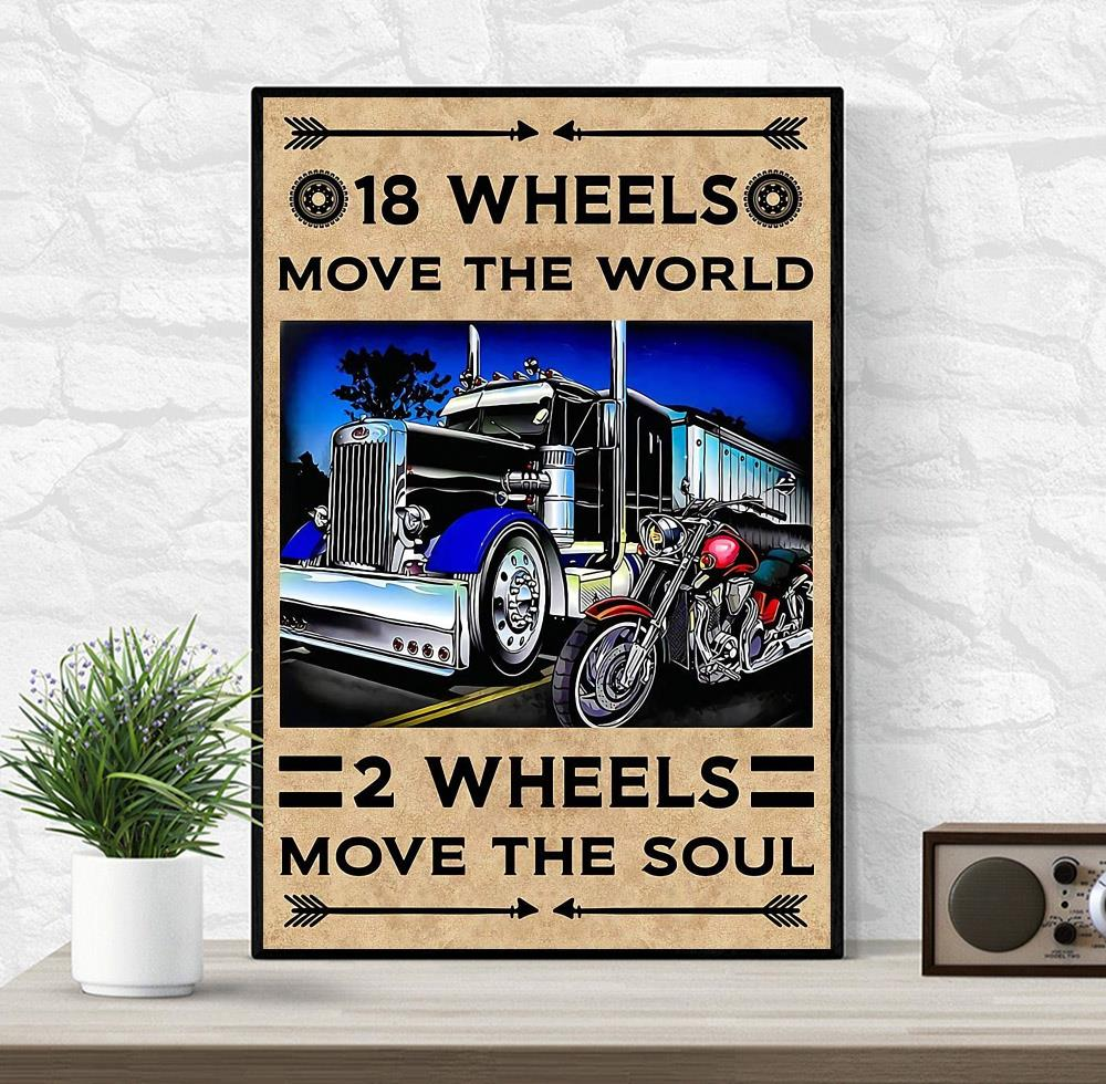 18 wheels move the world 2 wheels move the soul canvas