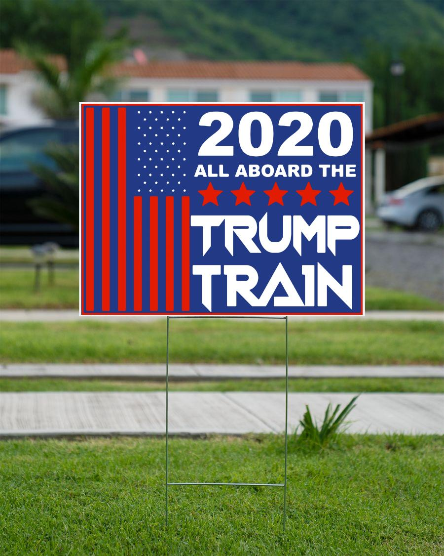 2020 all aboard the Trump train yard sign campaign