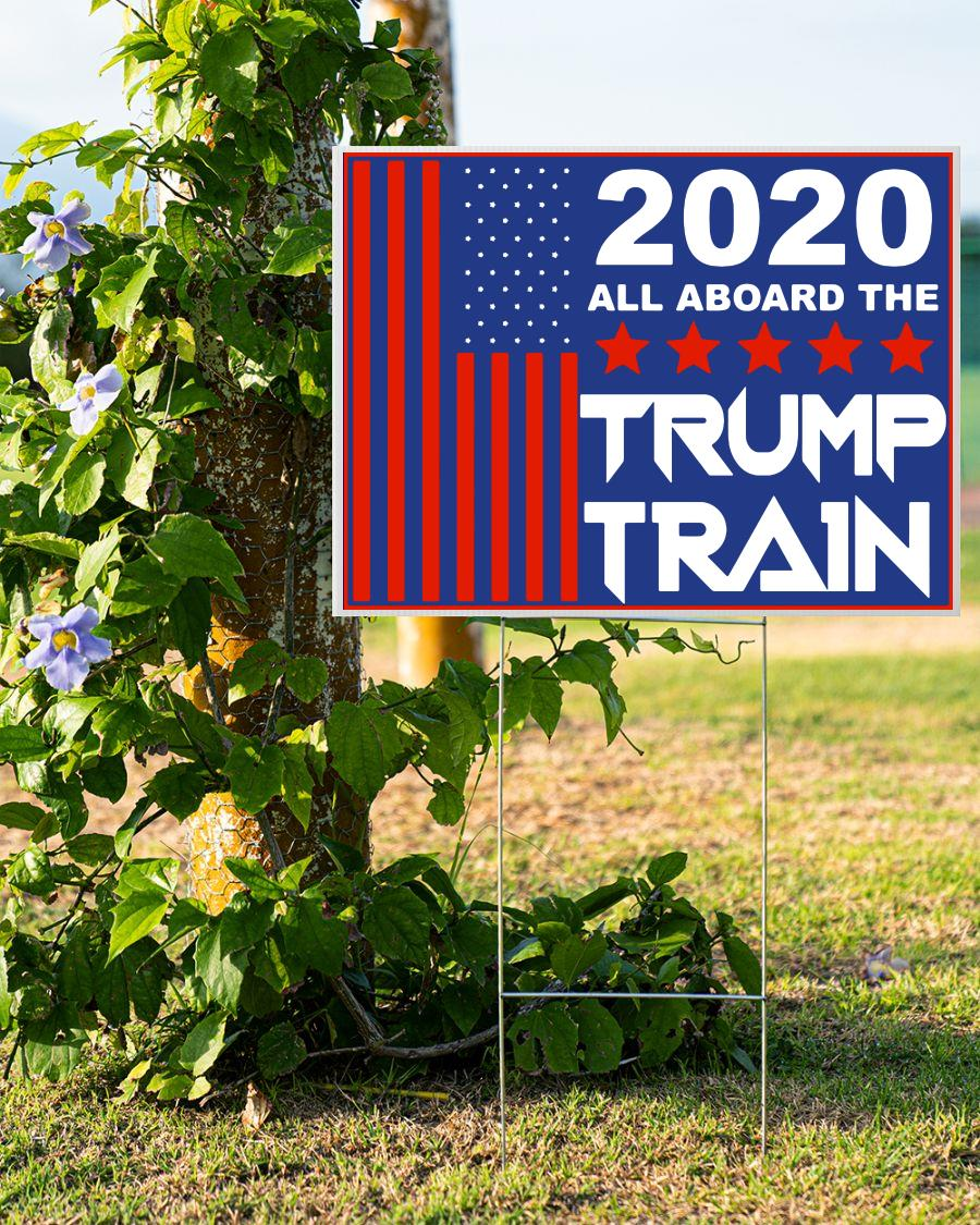 2020 all aboard the Trump train yard sign double side
