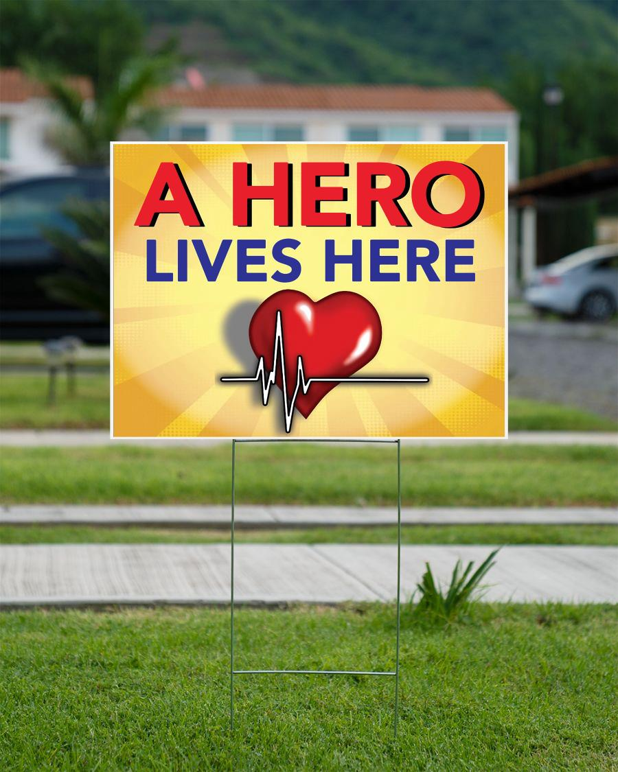 A hero lives here doctor yard sign campaign