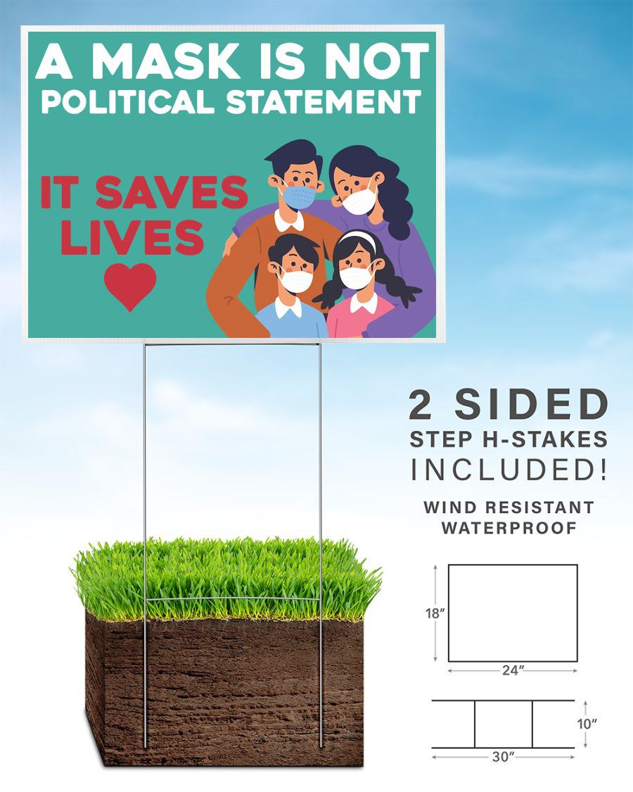 A mask is not a political statement yard lawn sign