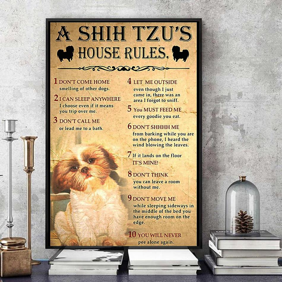 A Shih Tzu house rules poster canvas