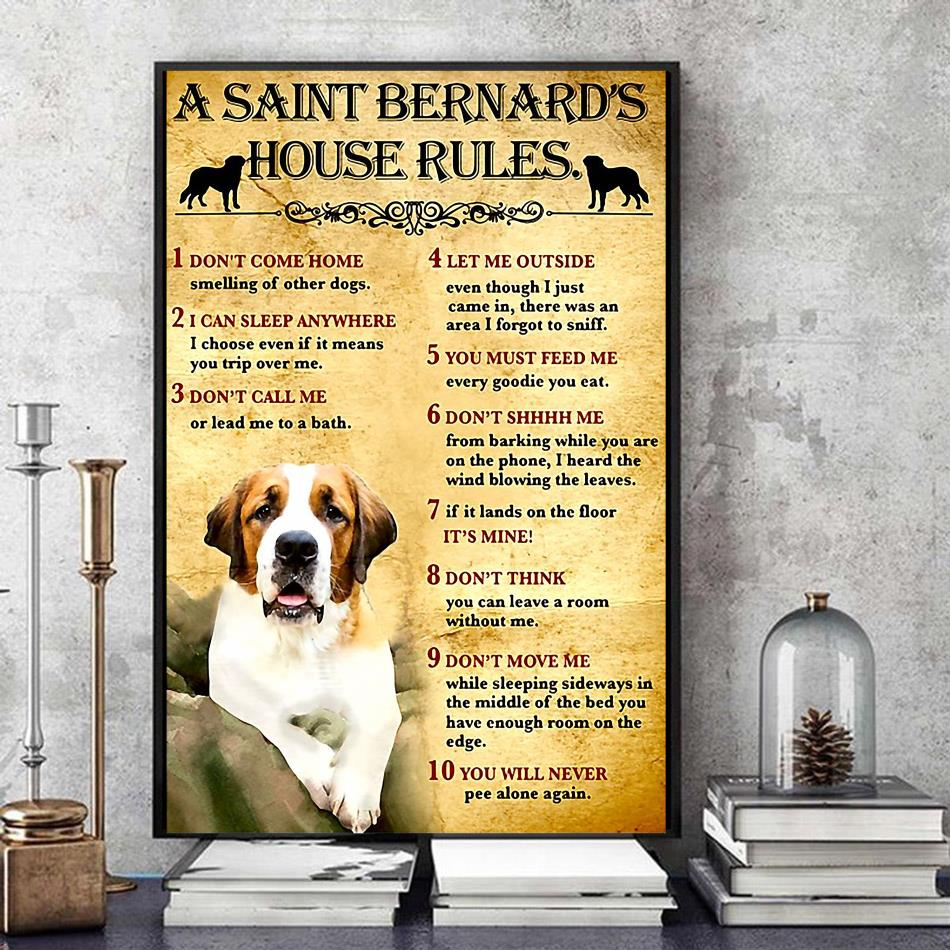 A St Bernard house rules poster canvas