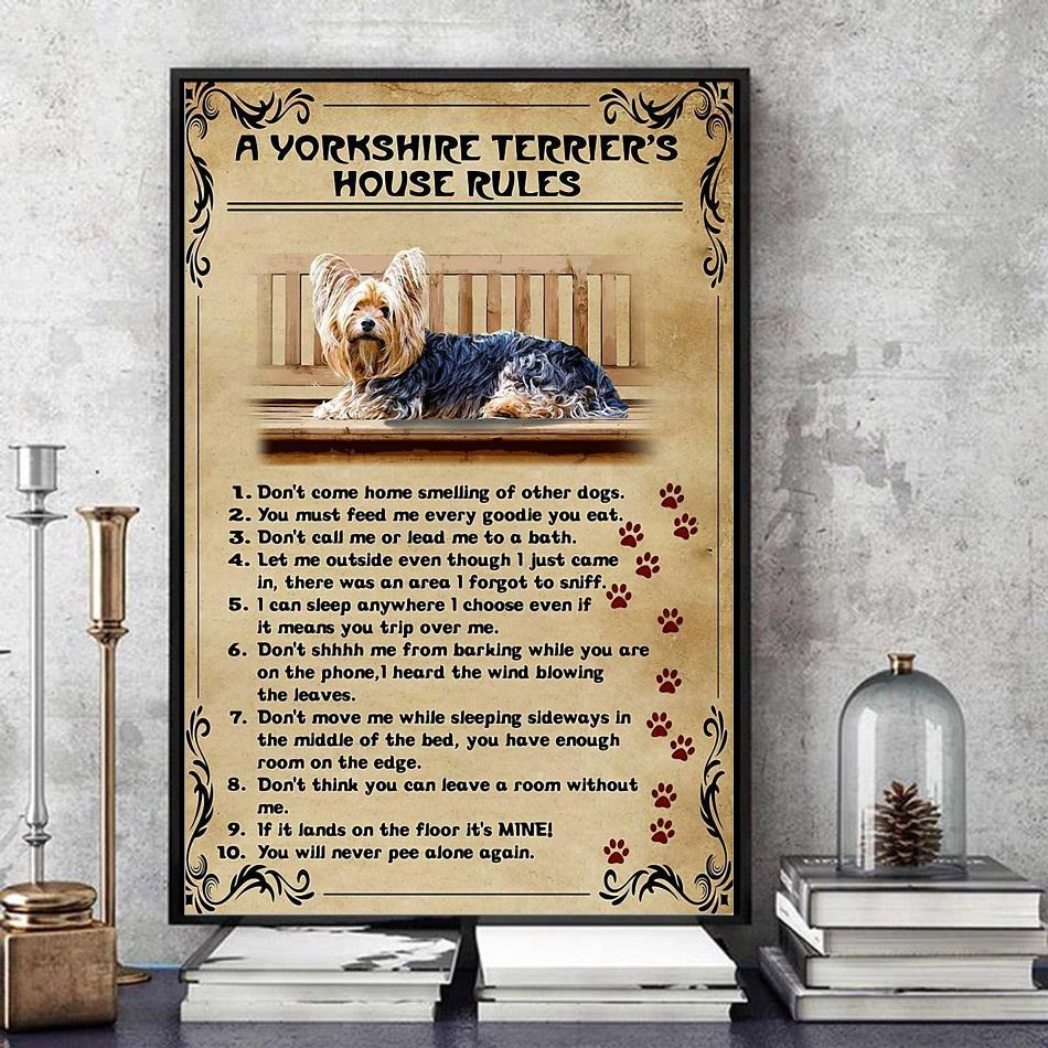 A Yorkshire Terrier house rules poster canvas