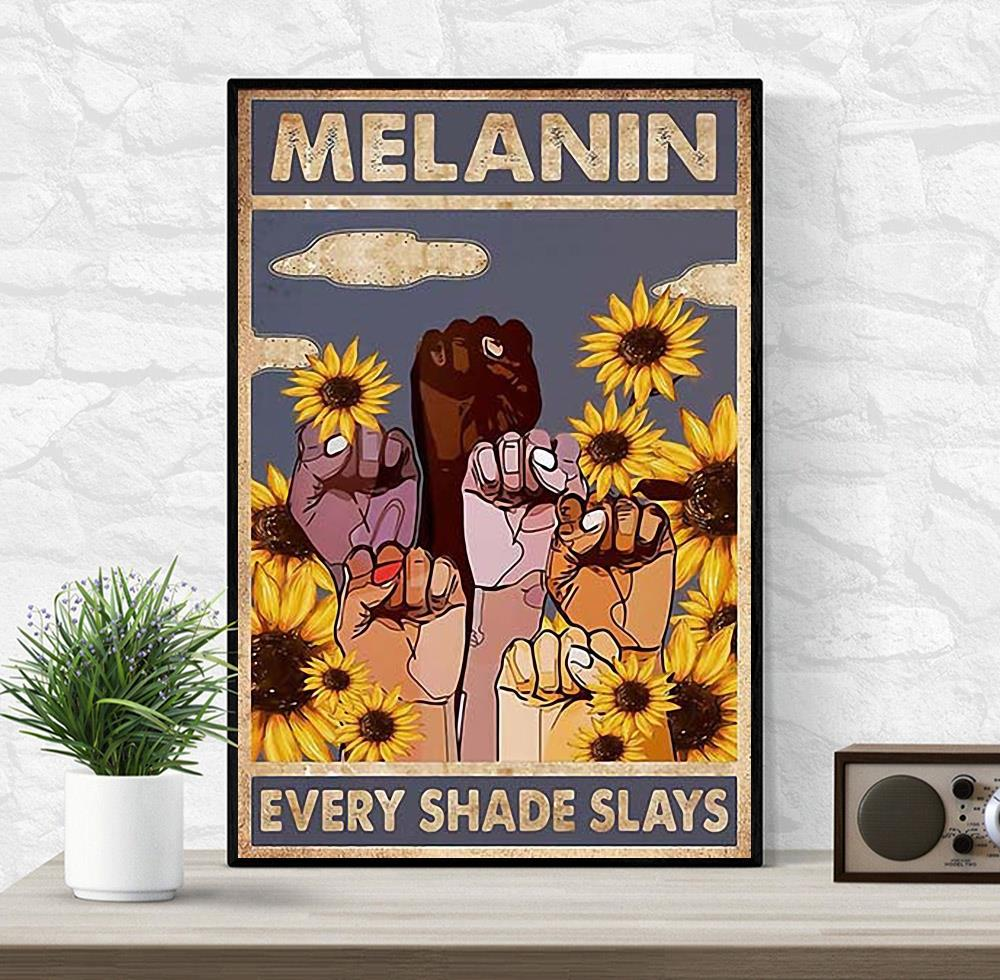 African American Melanin Every Shades Slays poster