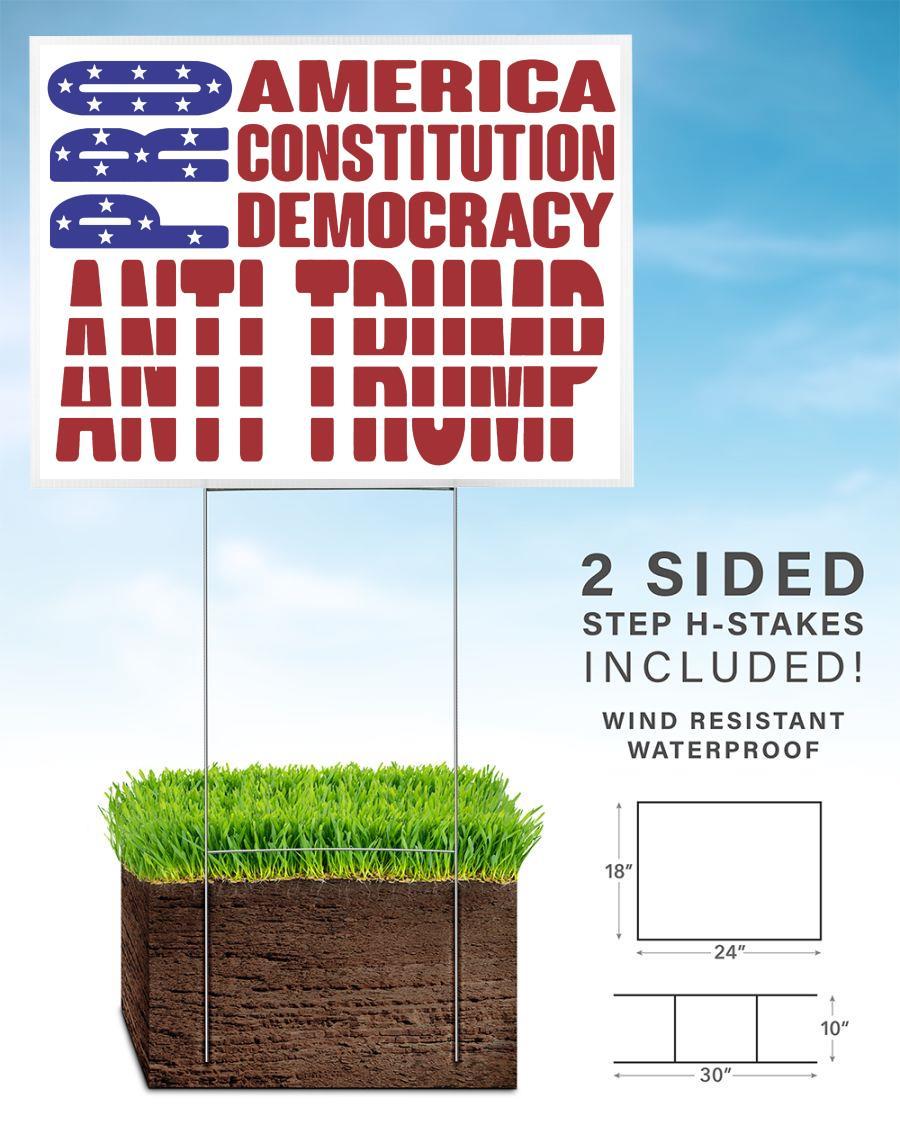 American constitution democracy anti Trump yard side