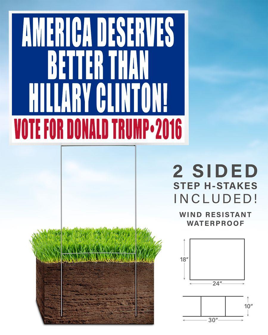 American deserves better than Biden vote Trump 2020 yard sign