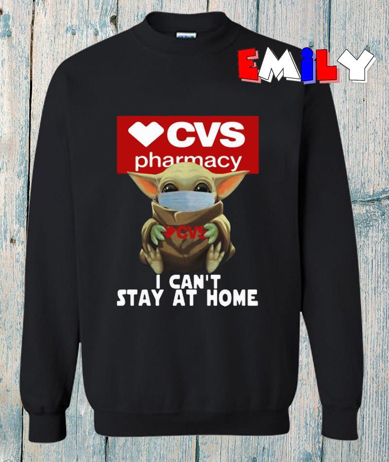 Baby Yoda CVS Pharmacy I cant stay at home sweatshirt