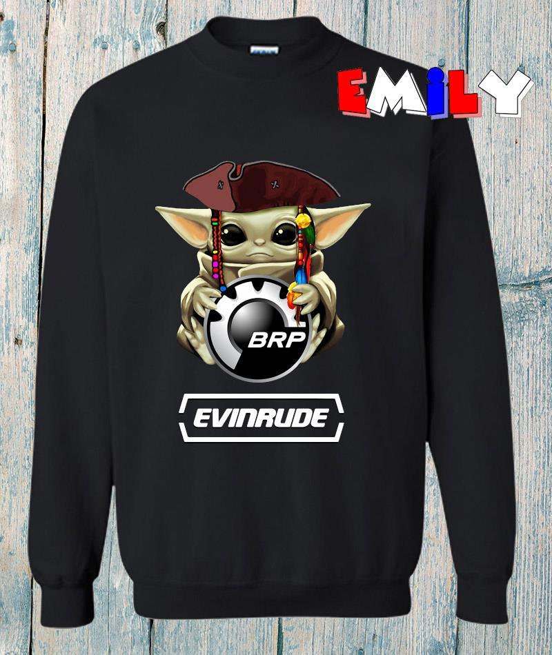 Baby Yoda hug Bombardier Recreational Evinrude sweatshirt
