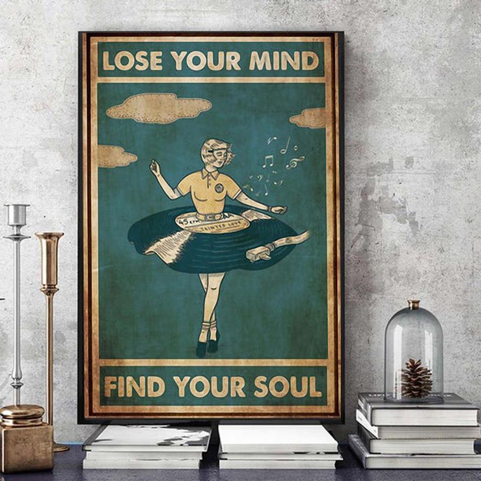 Ballet girl lose your mind find your soul vertical poster art