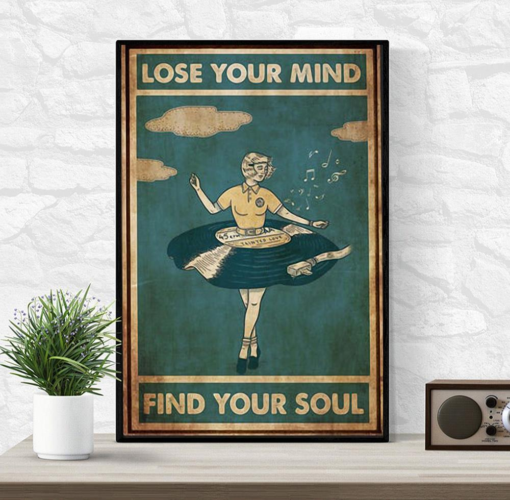 Ballet girl lose your mind find your soul vertical poster