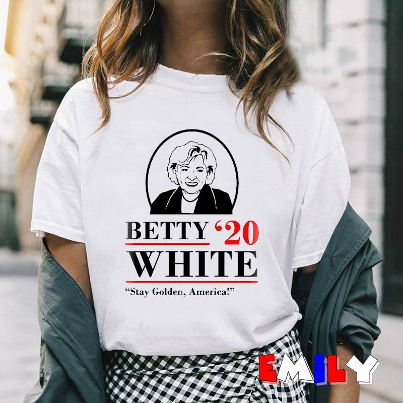 Betty 20 white stay golden America ellection