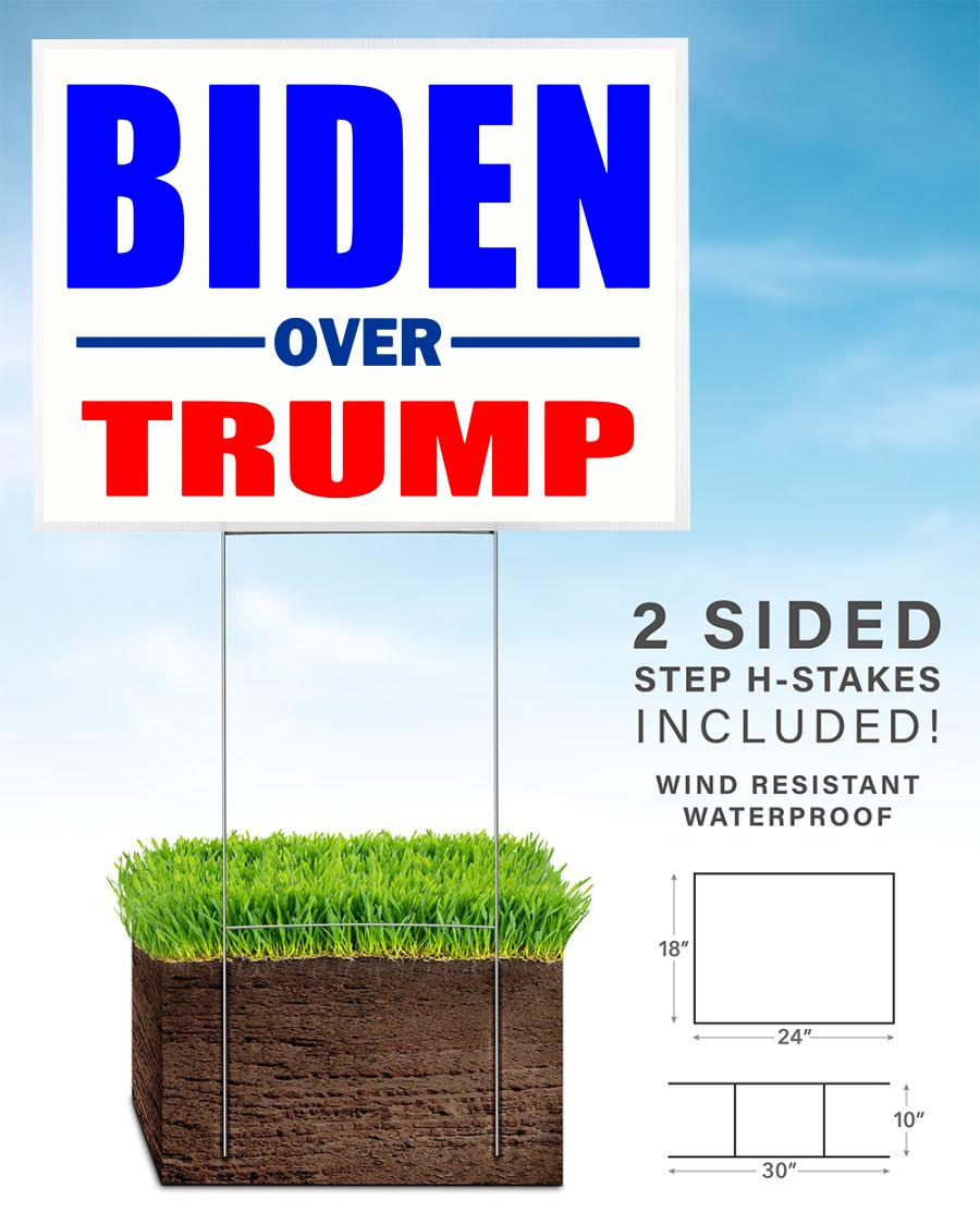 Biden over Trump vote Blue yard sign