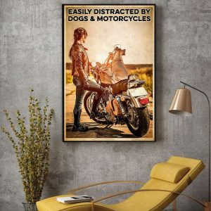 Biker easily distracted by dogs and motorcycles poster canvas decor