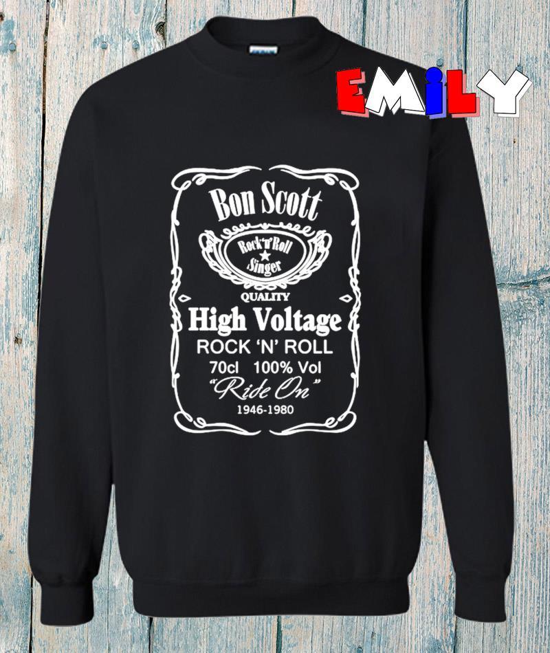 Bon Scott high voltage rock n roll sweatshirt