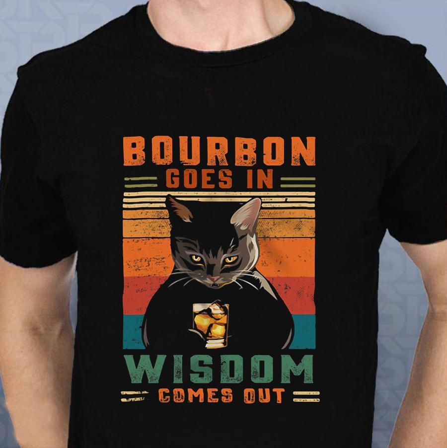 Bourbon goes in wisdom comes out black cat liquor drinker t-shirt