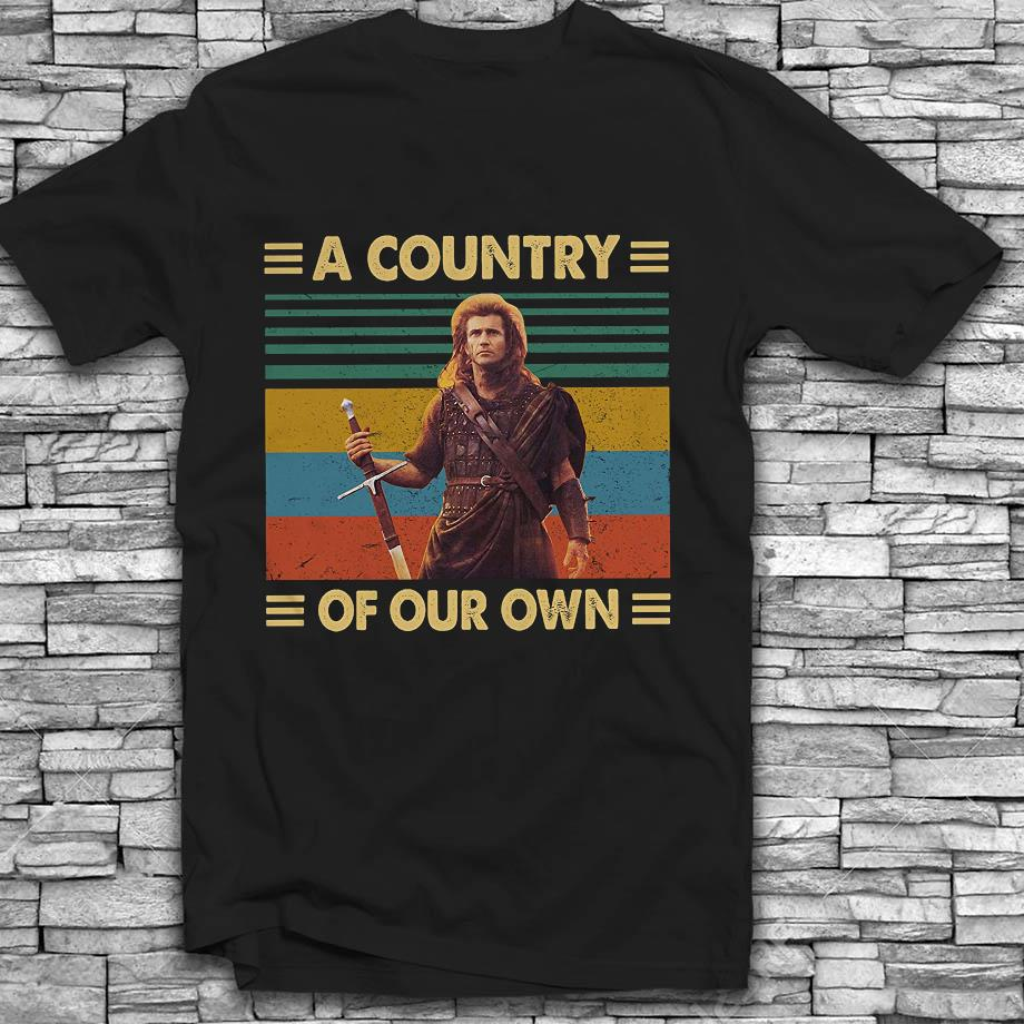 Braveheart a country of our own vintage t-shirt