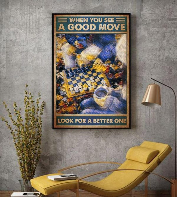 Chess when you see a good move look for a better one canvas decor
